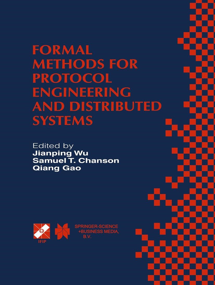 Abbildung von Jianping Wu / Chanson / Quiang Gao | Formal Methods for Protocol Engineering and Distributed Systems | 1999