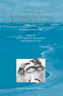 Abbildung von Last / Smol | Tracking Environmental Change Using Lake Sediments | 2004