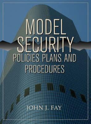 Abbildung von Fay | Model Security Policies, Plans and Procedures | 1999
