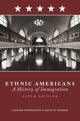 Abbildung von Dinnerstein | Ethnic Americans | fifth edition | 2009 | A History of Immigration