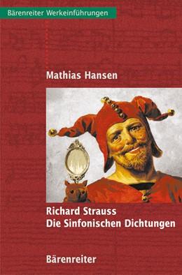 Abbildung von Hansen | Richard Strauss - Die Sinfonischen Dichtungen | 2003
