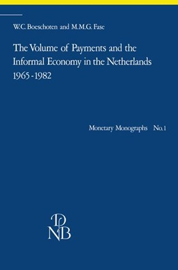 Abbildung von Boeschoten / Fase | The Volume of Payments and the Informal Economy in the Netherlands 1965–1982 | 1984 | An attempt at quantification