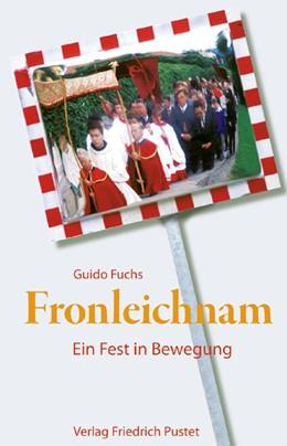Abbildung von Fuchs | Fronleichnam | 2006 | Ein Fest in Bewegung