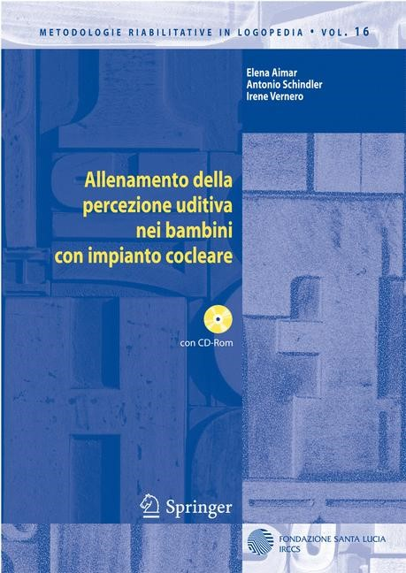 Abbildung von Aimar / Schindler / Vernero | Allenamento della percezione uditiva nei bambini con impianto cocleare | 2009