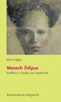 Abbildung von Hilgers | Mensch Ödipus | Aufl. | 2007