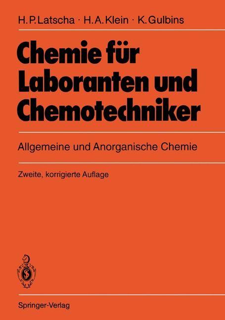 Abbildung von Latscha / Klein / Gulbins | Chemie für Laboranten und Chemotechniker | 2., korr. Aufl. | 1992
