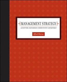Abbildung von Marcus   Management Strategy: Achieving Sustained Competitive Advantage   2004