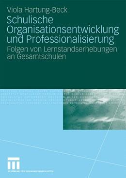 Abbildung von Hartung-Beck | Schulische Organisationsentwicklung und Professionalisierung | 2009 | Folgen von Lernstandserhebunge...