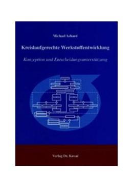 Abbildung von Achard | Kreislaufgerechte Werkstoffentwicklung | 2004 | Konzeption und Entscheidungsun... | 9