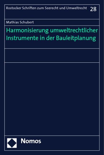 Abbildung von Schubert   Harmonisierung umweltrechtlicher Instrumente in der Bauleitplanung   2005