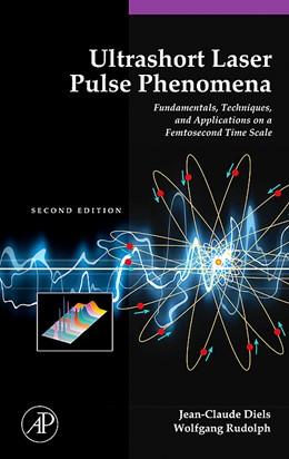 Abbildung von Diels / Liao / Kelley | Ultrashort Laser Pulse Phenomena | 2nd edition | 2006