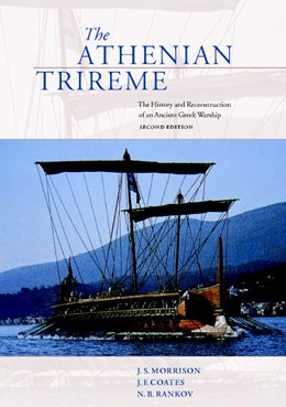 Abbildung von Morrison / Coates / Rankov | The Athenian Trireme | 2nd ed. | 2000 | The History and Reconstruction...