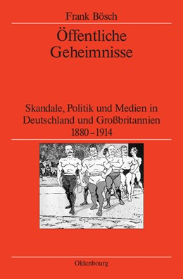 Abbildung von Bösch / German Historical Institute London | Öffentliche Geheimnisse | 2009 | Skandale, Politik und Medien i... | 65