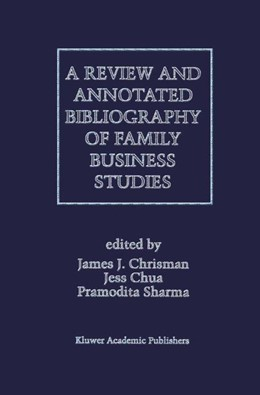 Abbildung von Sharma / Chrisman / Chua | A Review and Annotated Bibliography of Family Business Studies | 1996