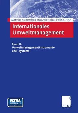Abbildung von Kramer / Brauweiler / Helling | Internationales Umweltmanagement | 2003 | 2003 | Band II: Umweltmanagementinstr...