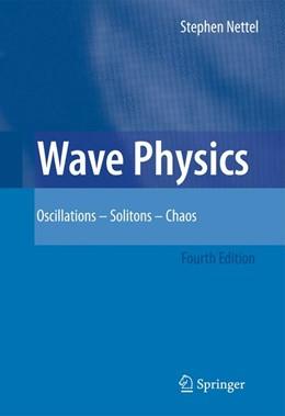 Abbildung von Nettel | Wave Physics | 4th ed. | 2008 | Oscillations - Solitons - Chao...