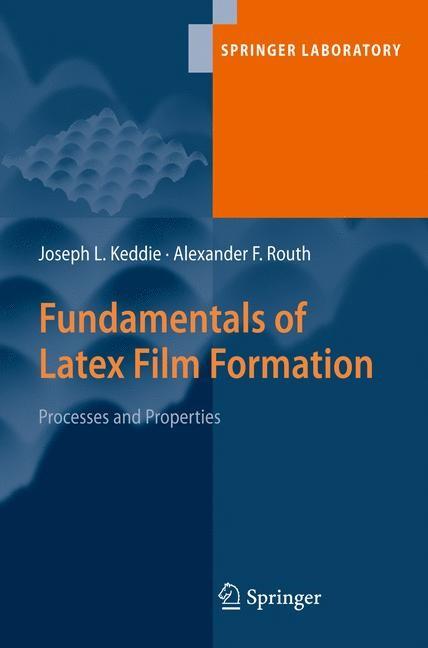 Abbildung von Keddie / Routh | Fundamentals of Latex Film Formation | 1st Edition | 2010