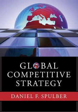 Abbildung von Spulber | Global Competitive Strategy | 2007