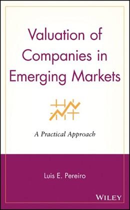 Abbildung von Pereiro | Valuation of Companies in Emerging Markets | 2002 | A Practical Approach