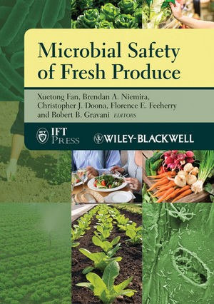 Abbildung von Fan / Niemira / Doona / Feeherry / Gravani | Microbial Safety of Fresh Produce | 2009