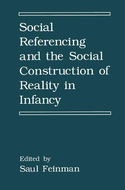 Abbildung von Feinman | Social Referencing and the Social Construction of Reality in Infancy | 1992