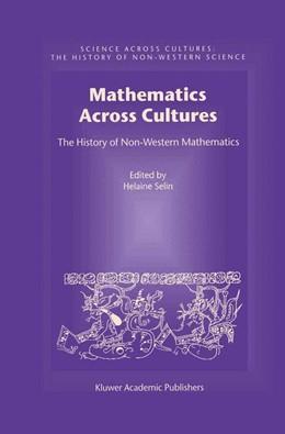 Abbildung von Selin   Mathematics Across Cultures   2000   The History of Non-Western Mat...   2