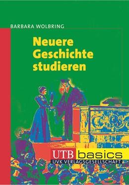 Abbildung von Wolbring | Neuere Geschichte studieren | 2006