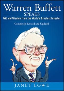 Abbildung von Lowe | Warren Buffett Speaks | 2. Auflage | 2007 | Wit and Wisdom from the World'...