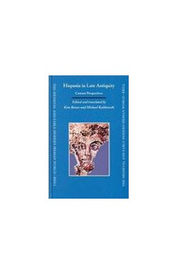 Abbildung von Bowes / Kulikowski | Hispania in Late Antiquity | 2005 | Current Perspectives | 24