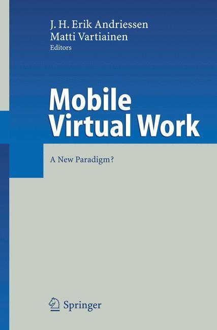 Abbildung von Andriessen / Vartiainen   Mobile Virtual Work   2005
