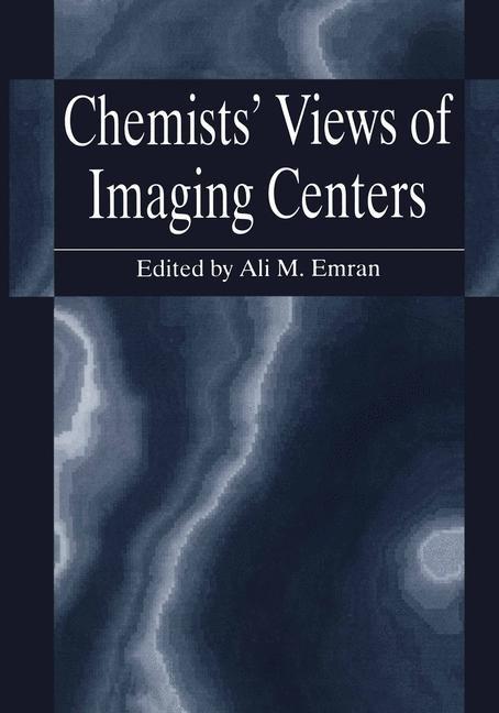 Abbildung von Emran | Chemists' Views of Imaging Centers | 1995
