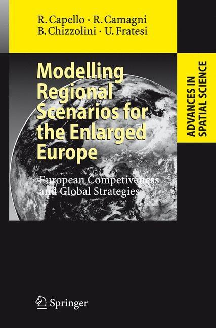 Abbildung von Capello / Camagni / Chizzolini | Modelling Regional Scenarios for the Enlarged Europe | 2008