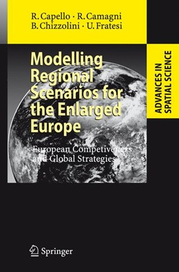Abbildung von Capello / Camagni / Chizzolini | Modelling Regional Scenarios for the Enlarged Europe | 2008 | European Competitiveness and G...