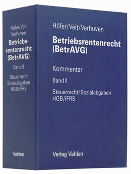 Abbildung von Höfer / Veit | Betriebsrentenrecht (BetrAVG) Band II: Steuerrecht / Sozialabgaben, HGB / IFRS | 16. Auflage | 2019 | beck-shop.de