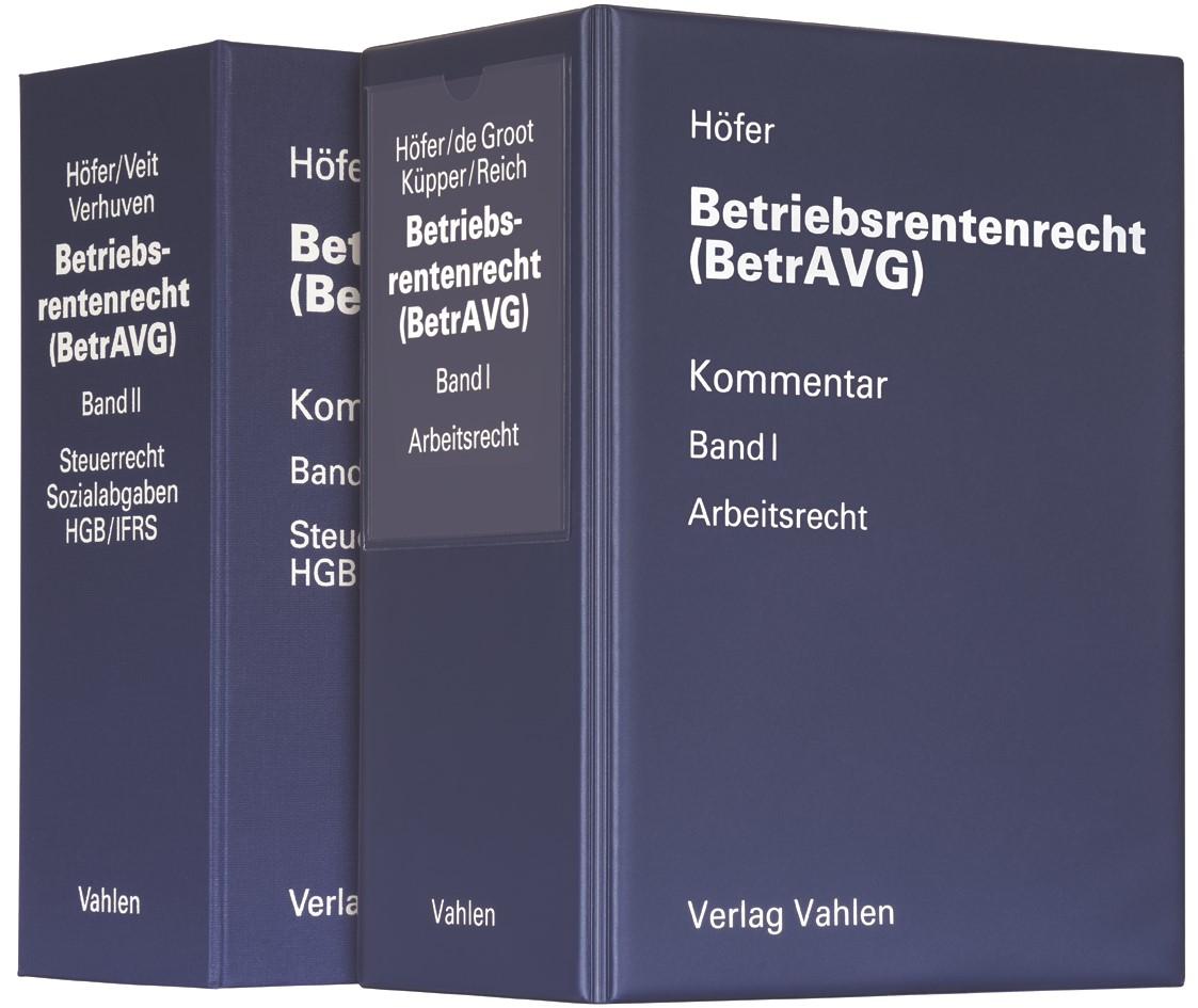 Betriebsrentenrecht (BetrAVG) • Band I: Arbeitsrecht + Band II: Steuerrecht/Sozialabgaben, HGB/IFRS | Höfer / Veit / Verhuven (Cover)