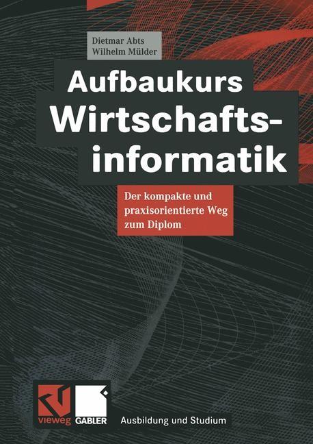 Abbildung von Abts / Mülder | Aufbaukurs Wirtschaftsinformatik | 2000