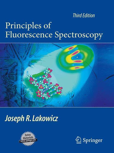 Abbildung von Lakowicz | Principles of Fluorescence Spectroscopy | 4th Printing. | 2011