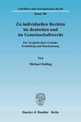 Abbildung von Reiling | Zu individuellen Rechten im deutschen und im Gemeinschaftsrecht | 2004 | Ein Vergleich ihrer Gründe, Er... | 108