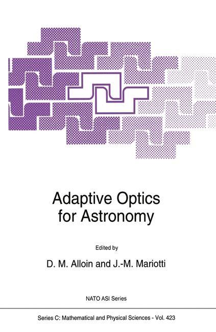 Abbildung von Alloin / Mariotti | Adaptive Optics for Astronomy | 1994