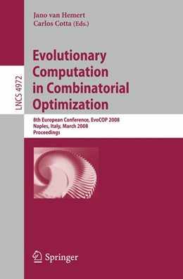 Abbildung von van Hemert / Cotta | Evolutionary Computation in Combinatorial Optimization | 2008 | 8th European Conference, EvoCO...