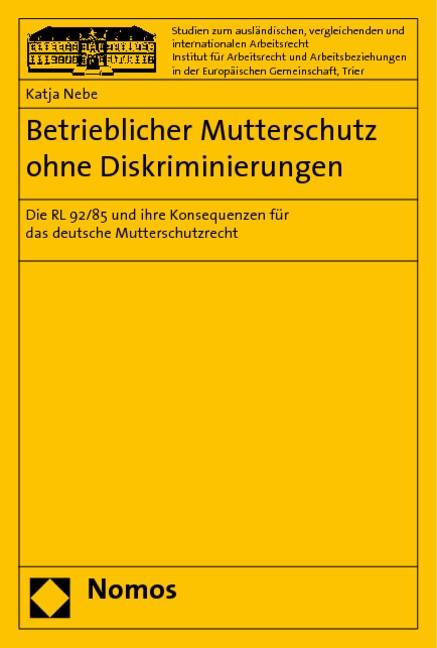 Abbildung von Nebe | Betrieblicher Mutterschutz ohne Diskriminierungen | 2006