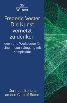 Abbildung von Vester | Die Kunst vernetzt zu denken | 2002 | Ideen und Werkzeuge für einen ...