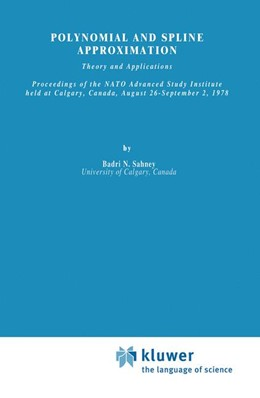 Abbildung von Sahney | Polynomial and Spline Approximation | 1979 | Theory and Applications | 49