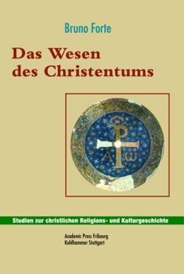 Abbildung von Forte | Das Wesen des Christentums | 2006 | Übersetzt von Karl Pichler | 5
