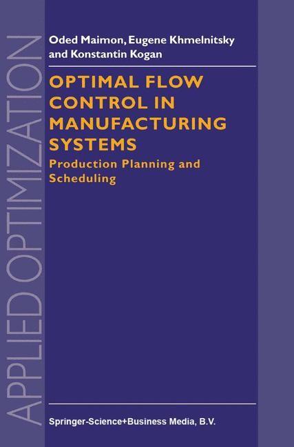 Abbildung von Maimon / Khmelnitsky / Kogan | Optimal Flow Control in Manufacturing Systems | 1998
