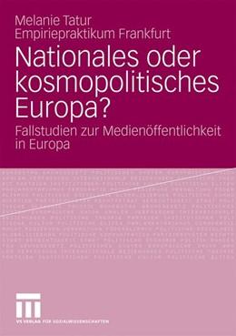 Abbildung von Tatur | Nationales oder kosmopolitisches Europa? | 2008 | Fallstudien zur Medienöffentli...