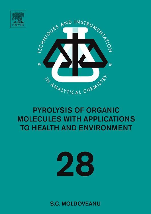 Abbildung von Moldoveanu | Pyrolysis of Organic Molecules | 2009