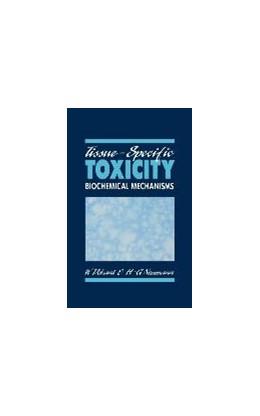 Abbildung von Dekant / Neumann | Tissue-Specific Toxicity | 1992 | Biochemical Mechanisms