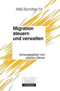 Migration steuern und verwalten | Oltmer, 2003 | Buch (Cover)