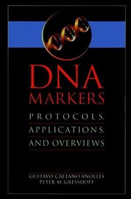 Abbildung von Caetano-Anollés / Gresshoff   DNA Markers   1997   Protocols, Applications, and O...